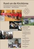 Den Gemeindebrief erhält jedes  evangelische Gemeindemitglied in Ober-Eschbach und Ober-Erlenbach